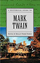 A Historical Guide to Mark Twain (Historical…