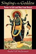 Singing to the Goddess: Poems to Kali and…