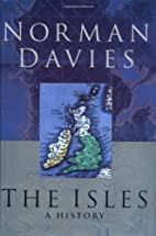 The Isles: A History by Norman Davies