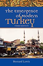 The Emergence of Modern Turkey by Bernard…