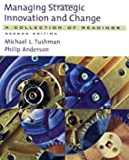 Managing Strategic Innovation and Change: A…