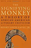 Gates, Henry Louis: The Signifying Monkey