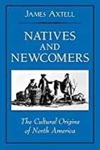 Natives and Newcomers: The Cultural Origins…