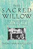 Elliott, Duong Van Mai: The Sacred Willow: Four Generations in the Life of a Vietnamese Family