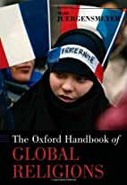 The Oxford Handbook of Global Religions by…