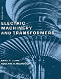 Guru, Bhag S.: Electric Machinery and Transformers (The Oxford Series in Electrical and Computer Engineering)