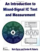 An Introduction to Mixed-Signal IC Test and…