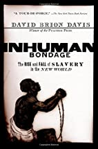Inhuman Bondage: The Rise and Fall of…