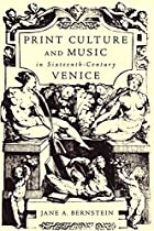 Print Culture and Music in Sixteenth-Century…