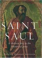 Saint Saul: A Skeleton Key to the Historical…
