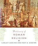Adkins, Lesley: Dictionary of Roman Religion