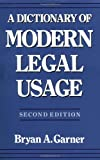 Garner, Bryan A.: A Dictionary of Modern Legal Usage