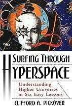Surfing Through Hyperspace: Understanding…
