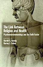 The Link between Religion and Health:…