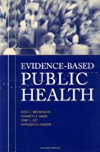 Evidence-Based Public Health by Ross C.…
