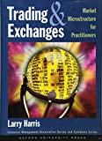 Harris, Larry: Trading and Exchanges: Market Microstructure for Practitioners