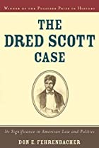 The Dred Scott Case: Its Significance in…