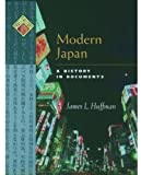 Huffman, James L.: Modern Japan: A History in Documents