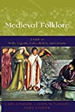 McNamara, John: Medieval Folklore: A Guide to Myths, Legends, Tales, Beliefs, and Customs