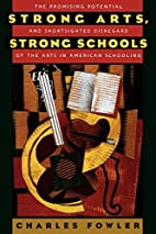 Strong Arts, Strong Schools: The Promising…