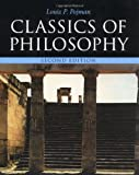 Pojman, Louis P.: CLASSICS OF PHILOSOPHY.
