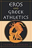 Scanlon, Thomas Francis: Eros &amp; Greek Athletics