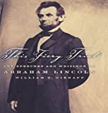 Lincoln, Abraham: This Fiery Trial: The Speeches and Writings of Abraham Lincoln