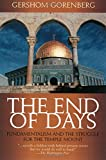 Gorenberg, Gershom: The End of Days: Fundamentalism and the Struggle for the Temple Mount