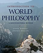 Introduction to World Philosophy: A…