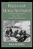 Russell, Paul: Freedom and Moral Sentiment: Hume's Way of Naturalizing Responsibility
