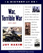 War, Terrible War by Joy Hakim
