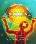 Consciousness: An Introduction by Susan…