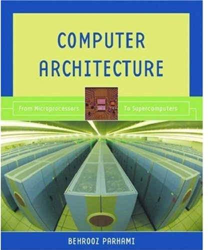 computer-architecture-from-microprocessors-to-supercomputers-the-oxford-series-in-electrical-and-computer-engineering