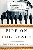 Wright, David: Fire on the Beach: Recovering the Lost Story of Richard Etheridge and the Pea Island Lifesavers