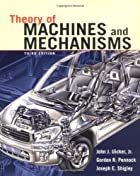 Theory of Machines and Mechanisms by John J.…