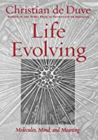 Life Evolving: Molecules, Mind, and Meaning…