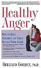 Healthy Anger by Bernard Golden