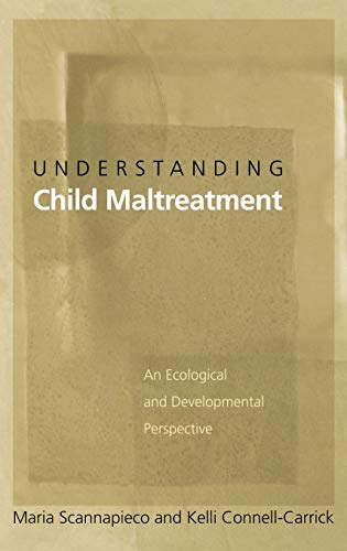 understanding-child-maltreatment-an-ecological-and-developmental-perspective