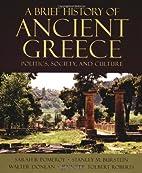 A Brief History of Ancient Greece: Politics,…