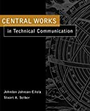 Johnson-Eilola, Johndan: Central Works in Technical Communication