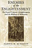 McMahon, Darrin M.: Enemies of the Enlightenment: The French Counter-Enlightenment and the Making of Modernity