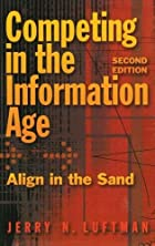 Competing in the Information Age: Align in…
