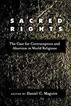Sacred Rights: The Case for Contraception…