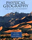 Muller, Peter O.: Physical Geography: The Global Environment