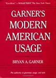 Garner, Bryan: Garner&#39;s Modern American Usage