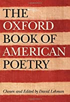 The Oxford Book of American Poetry by David…