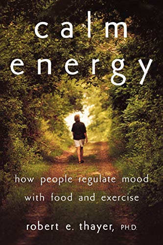 calm-energy-how-people-regulate-mood-with-food-and-exercise