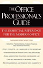 The Office Professional's Guide by US…