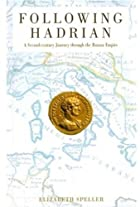 Following Hadrian : a second century journey…