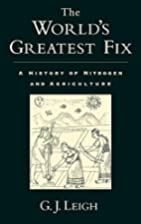 The World's Greatest Fix: A History of…